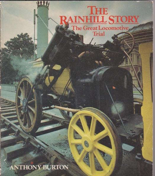 The Rainhill Story - The Great Locomotive Trial