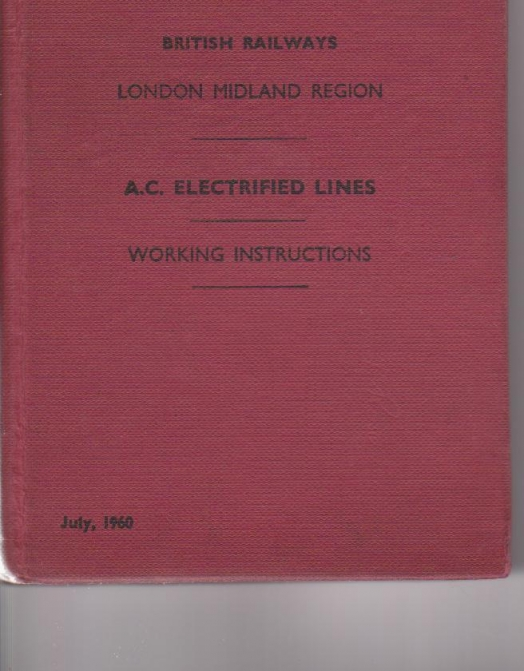 AC Electrified Lines - Working Instructions