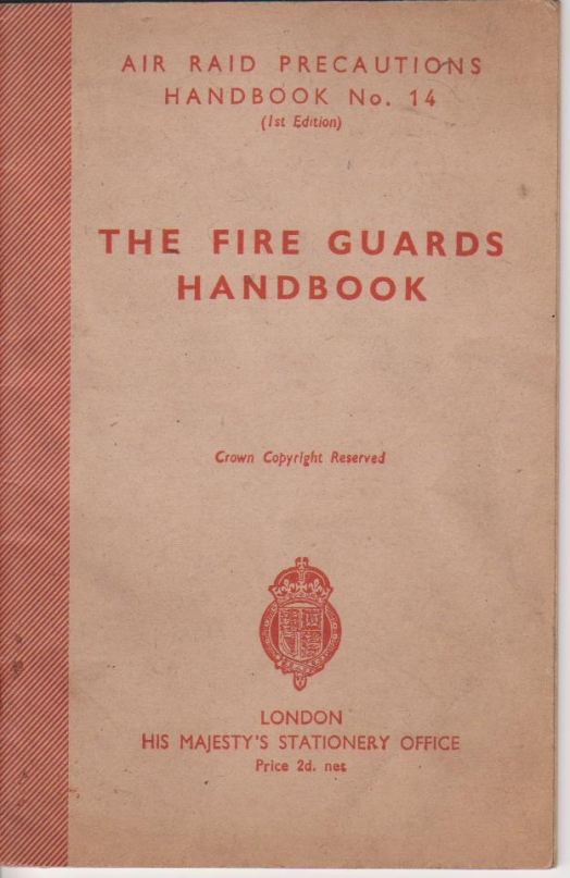 The Fire Guards' Handbook